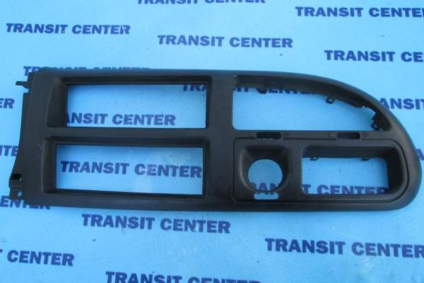 Dashboard middle panel Ford Transit 1994-1997