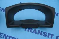 Speedometer cover Ford Transit 2004-2006